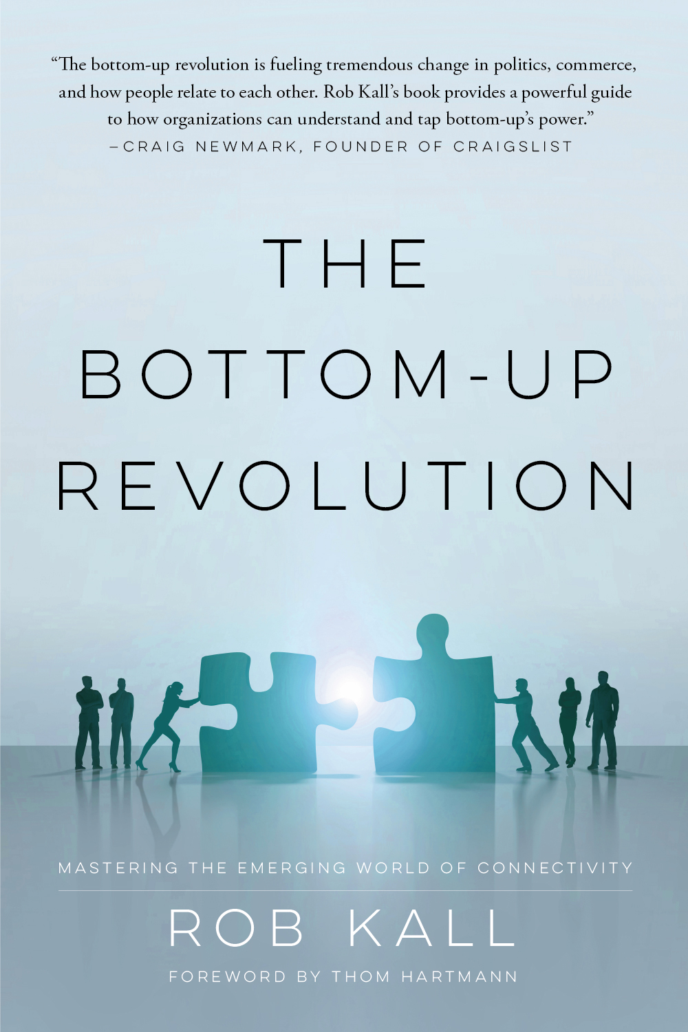 The Bottom-up Revolution