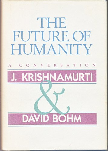 FUTURE OF HUMANITY: A Conversation.