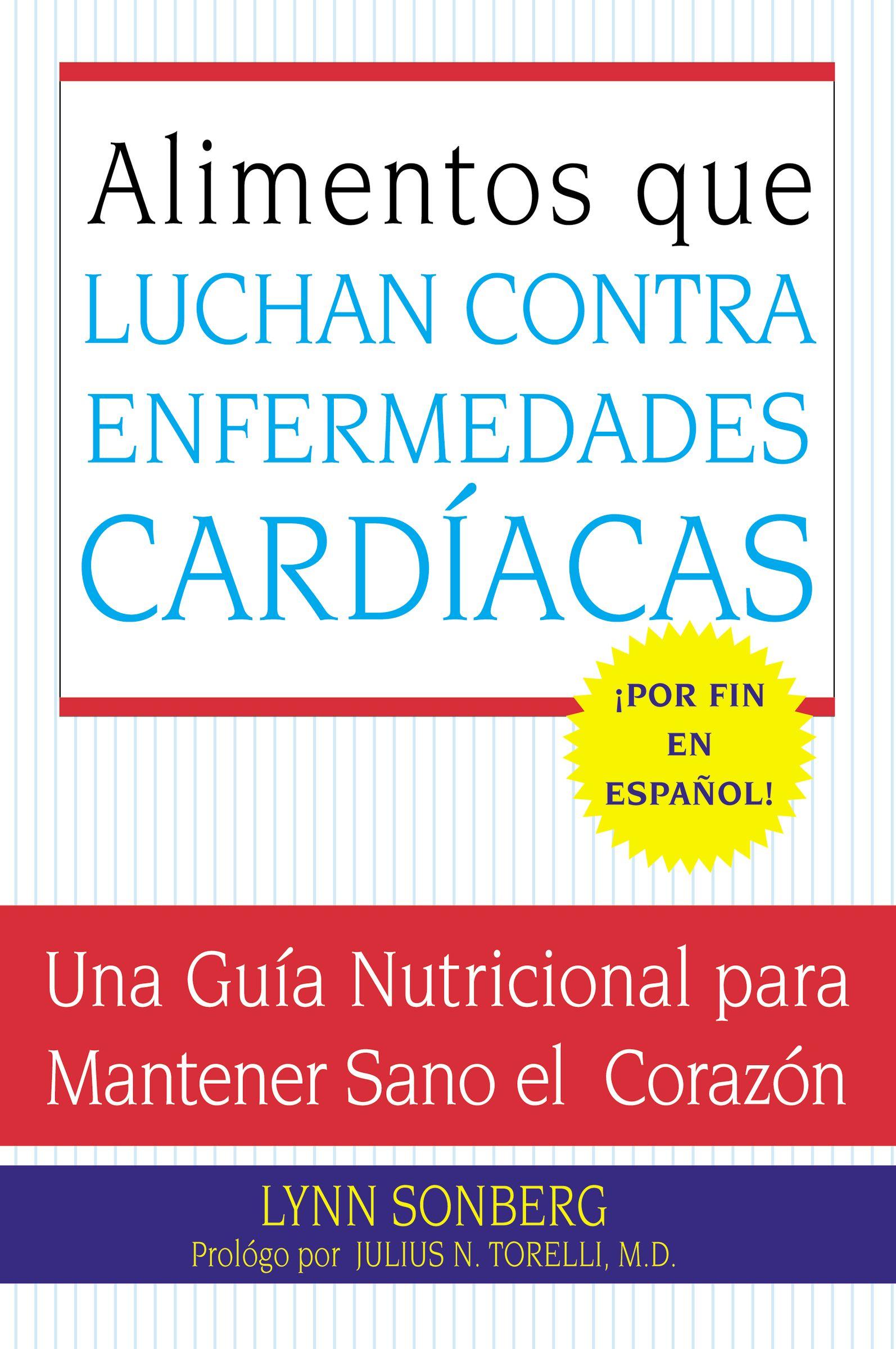 Alimentos que Luchan Contra las Enfermedades Cardiacas