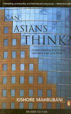 CAN ASIANS THINK?: Understanding the Divide between East and West.