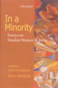 IN A MINORITY: Essays on Muslim Women in India.