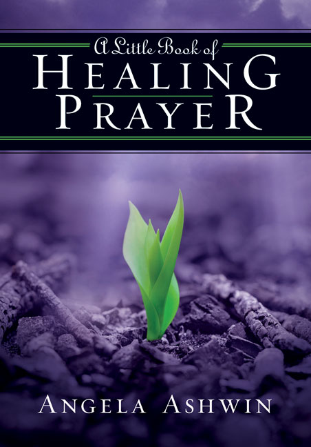 A Little Book of Healing Prayer