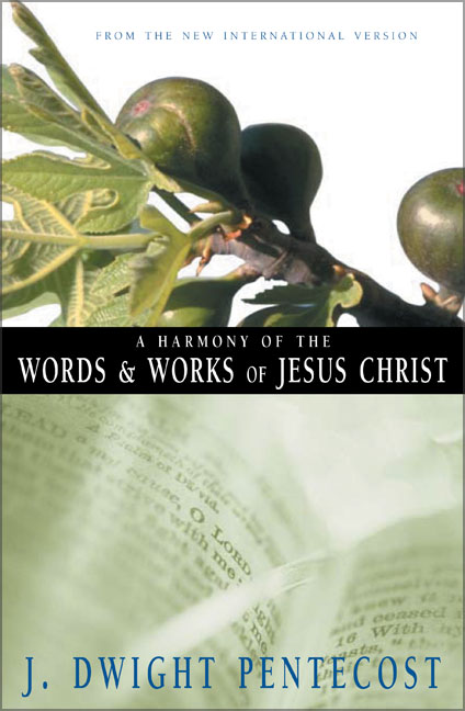 A Harmony of the Words and Works of Jesus Christ, A