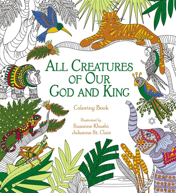 All Creatures of Our God and King Adult Coloring Book
