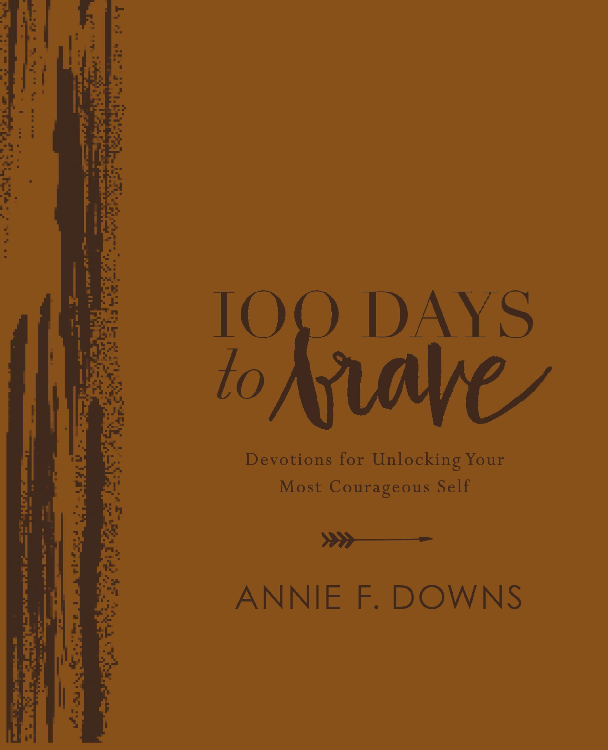 100 Days to Brave Deluxe Edition