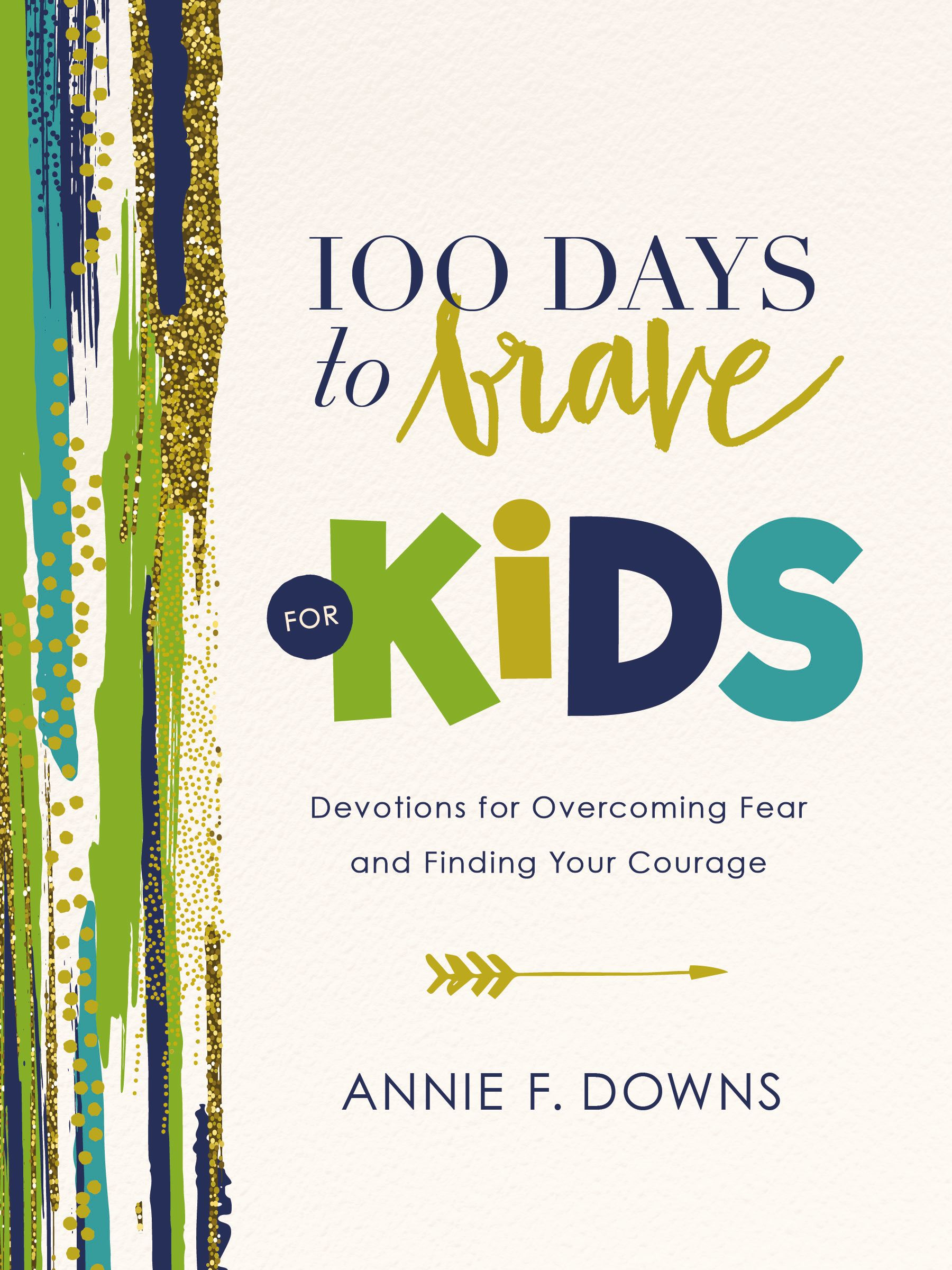 100 Days to Brave for Kids