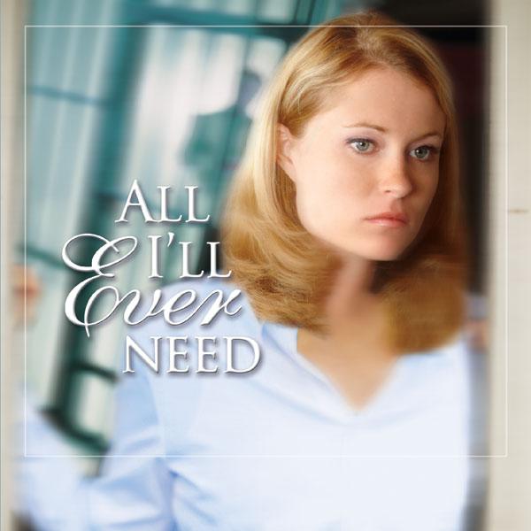 All I'll Ever Need