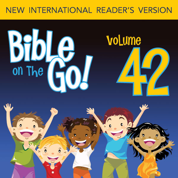 Bible on the Go Vol  42: The Crucifixion, Death and Resurrection of Jesus  (Mark 16