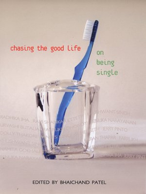 CHASING THE GOOD LIFE: On Being Single.