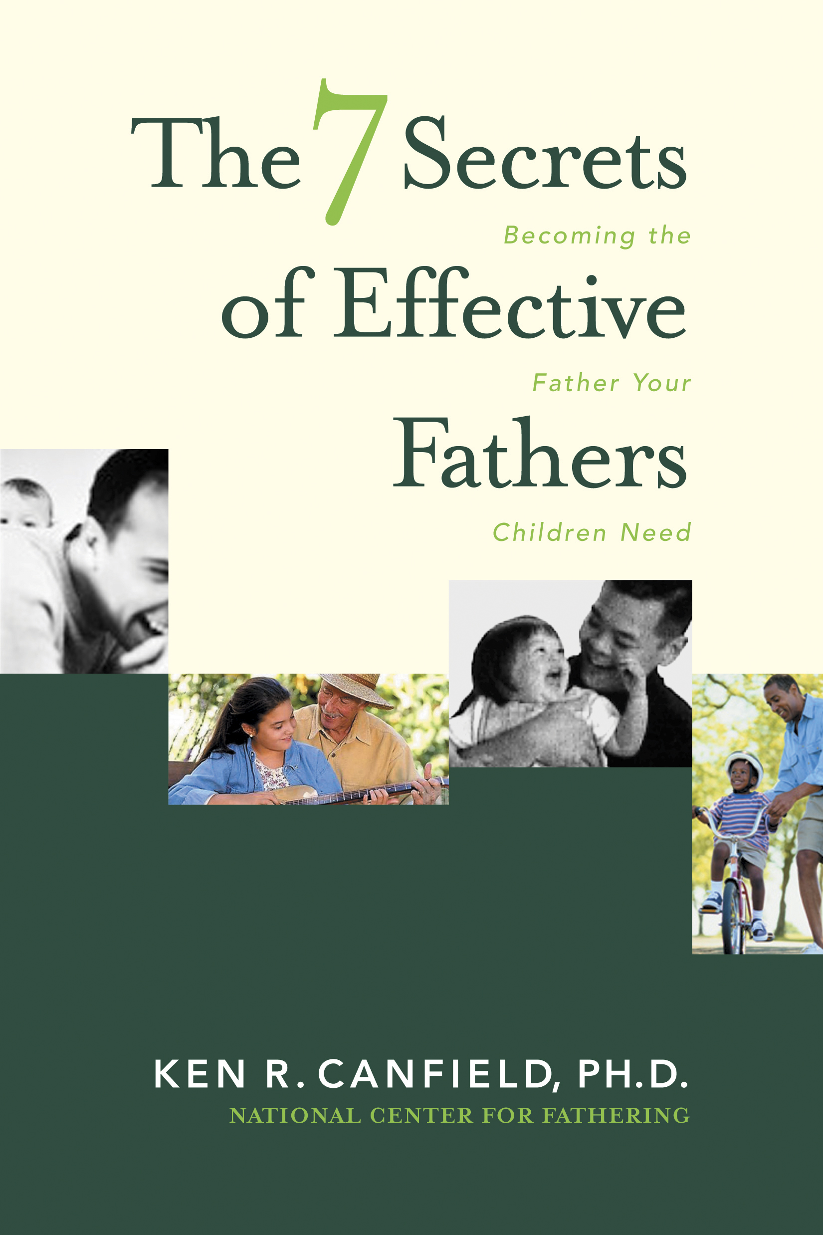 7 Secrets of Effective Fathers