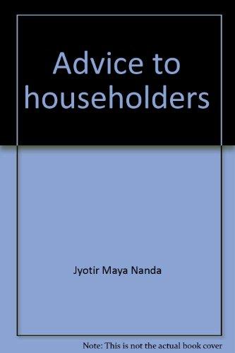 ADVICE TO HOUSEHOLDERS.