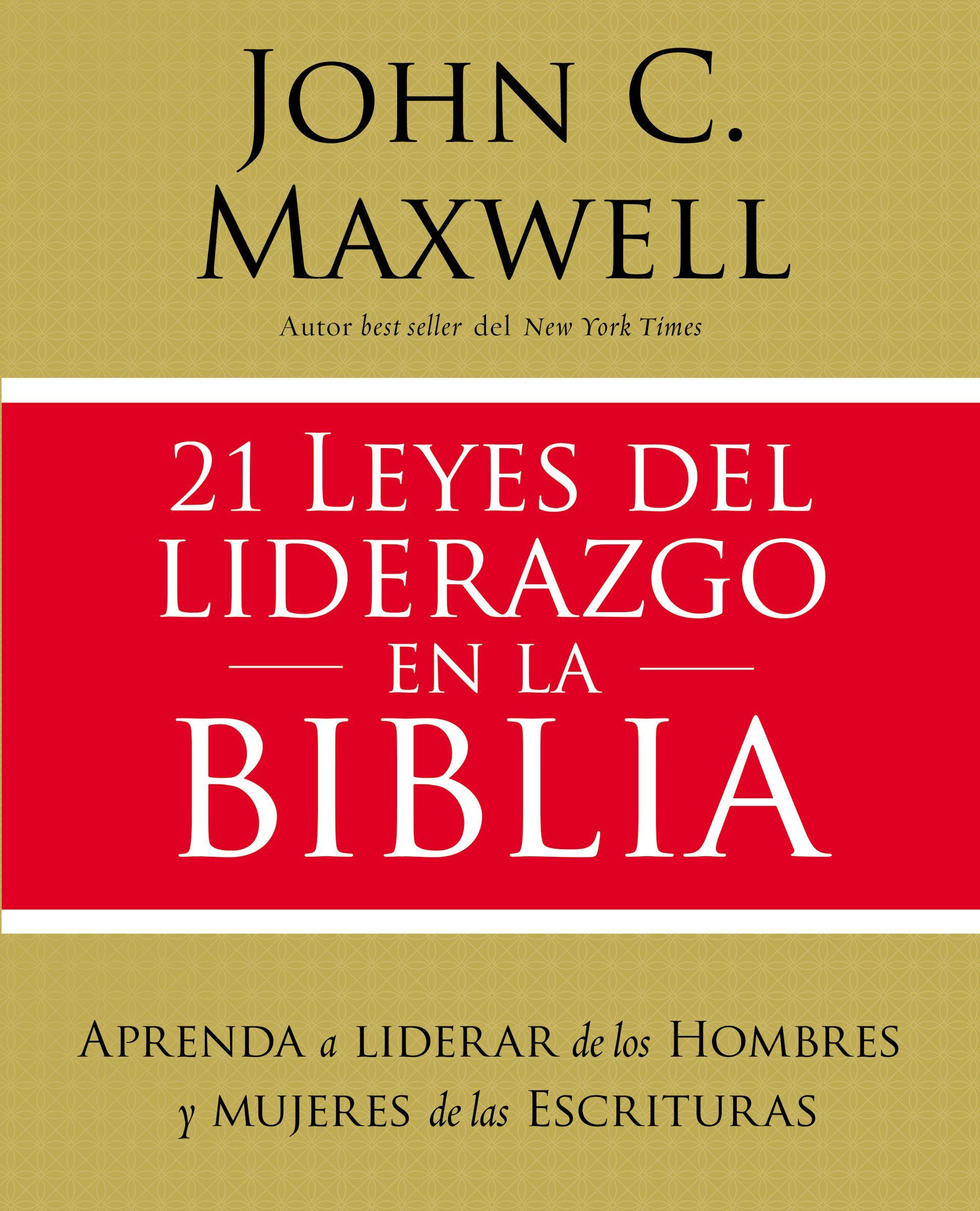 21 leyes del liderazgo en la Biblia