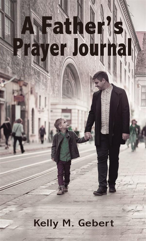 A Father's Prayer Journal