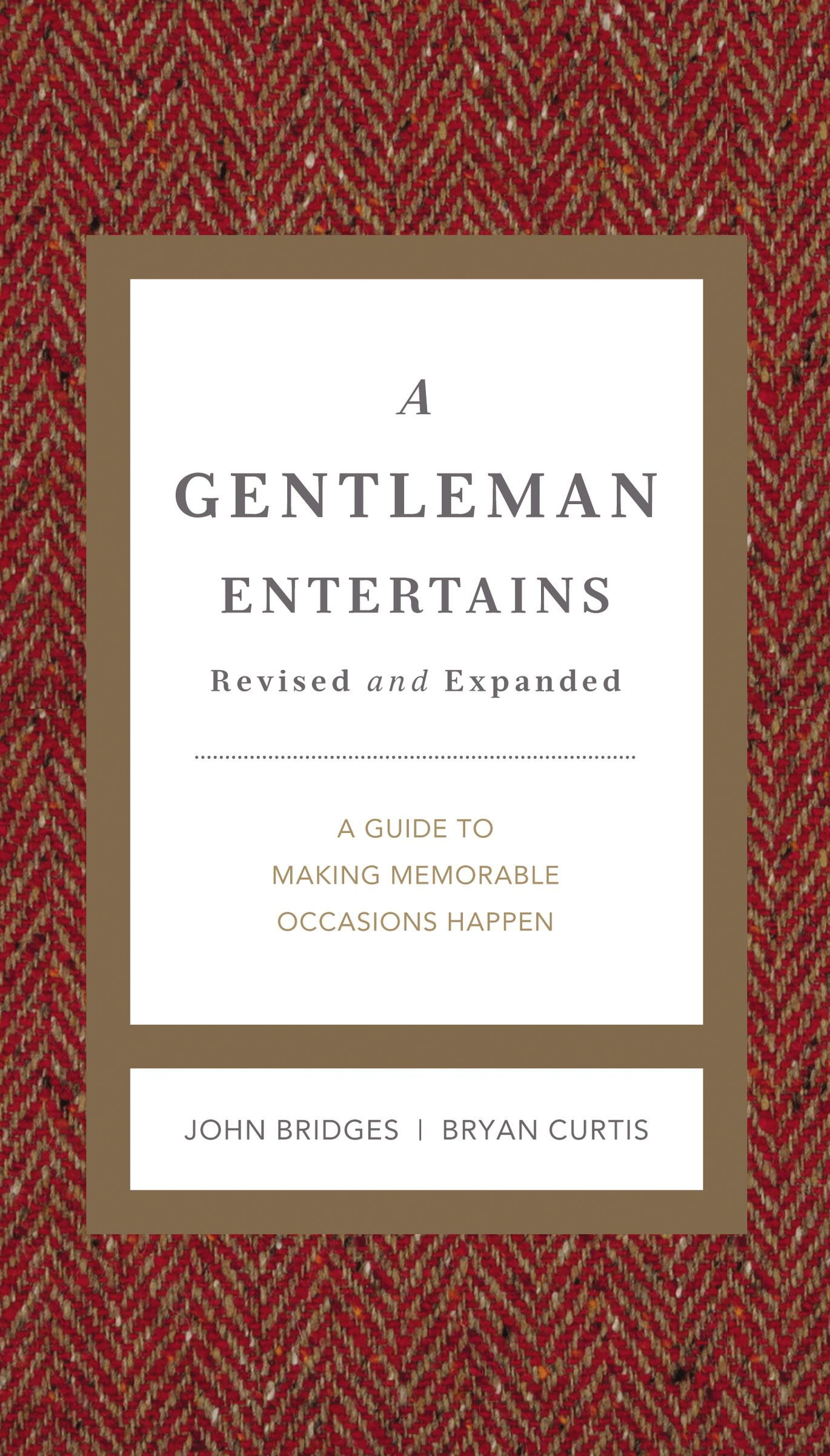 A Gentleman Entertains Revised and Expanded