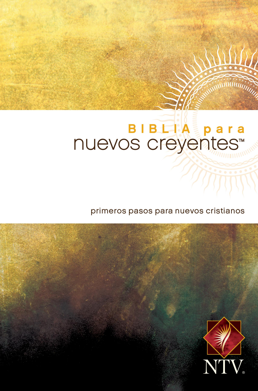 Biblia para nuevos creyentes NTV (Tapa rústica)