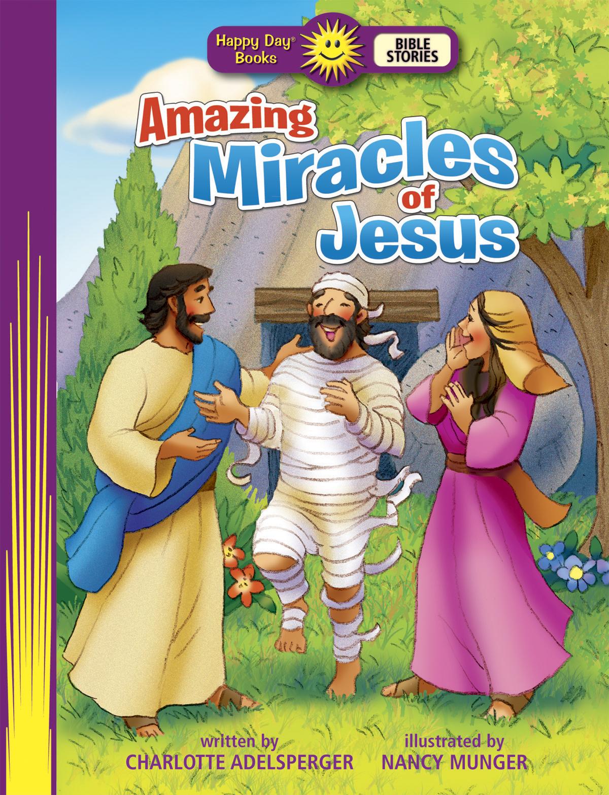 Amazing Miracles of Jesus