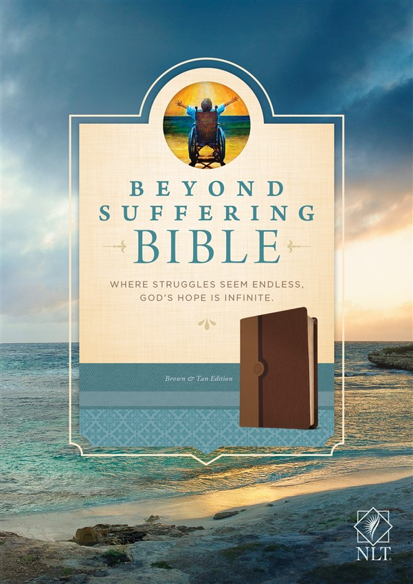 Beyond Suffering Bible NLT, TuTone (LeatherLike, Brown/Tan)
