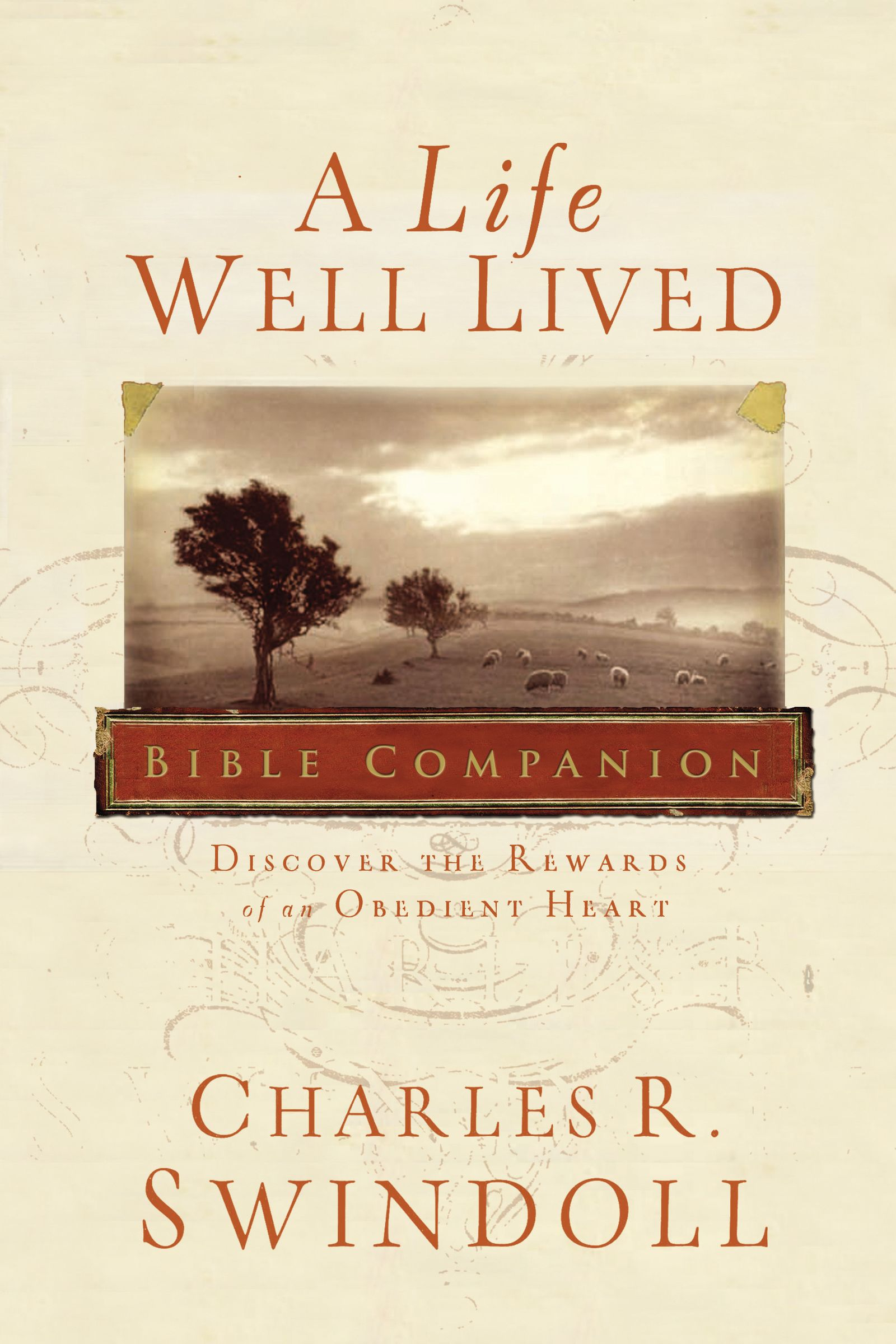 A Life Well Lived Bible Companion