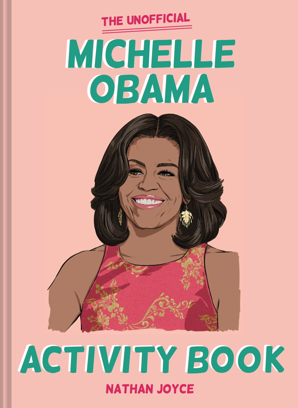 2f54c48df6c9d The Unofficial Michelle Obama Activity Book