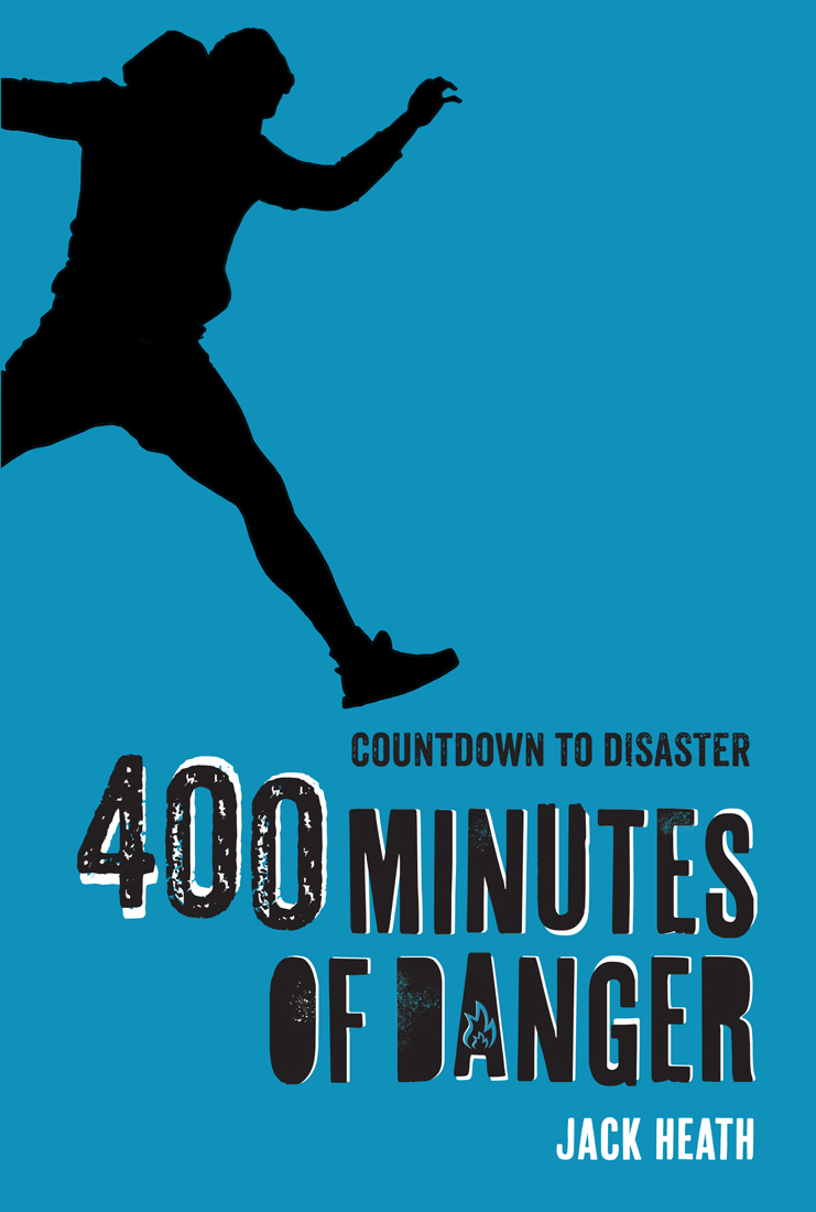 400 Minutes of Danger (Countdown to Disaster 2)