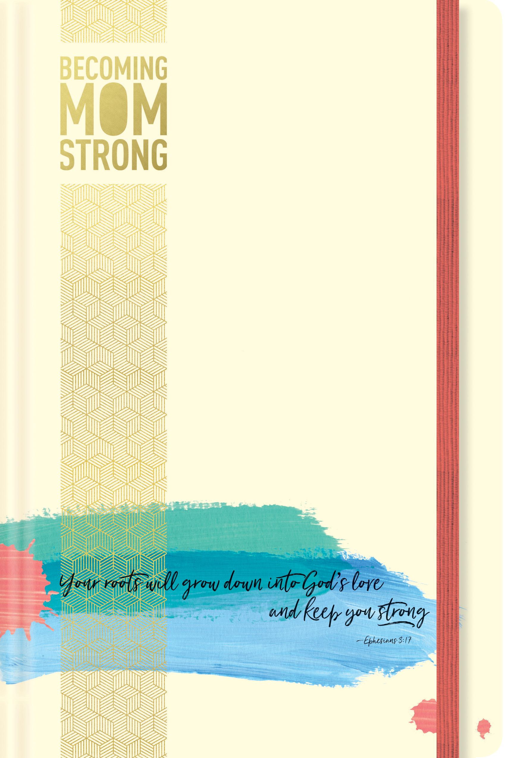 Becoming MomStrong Journal