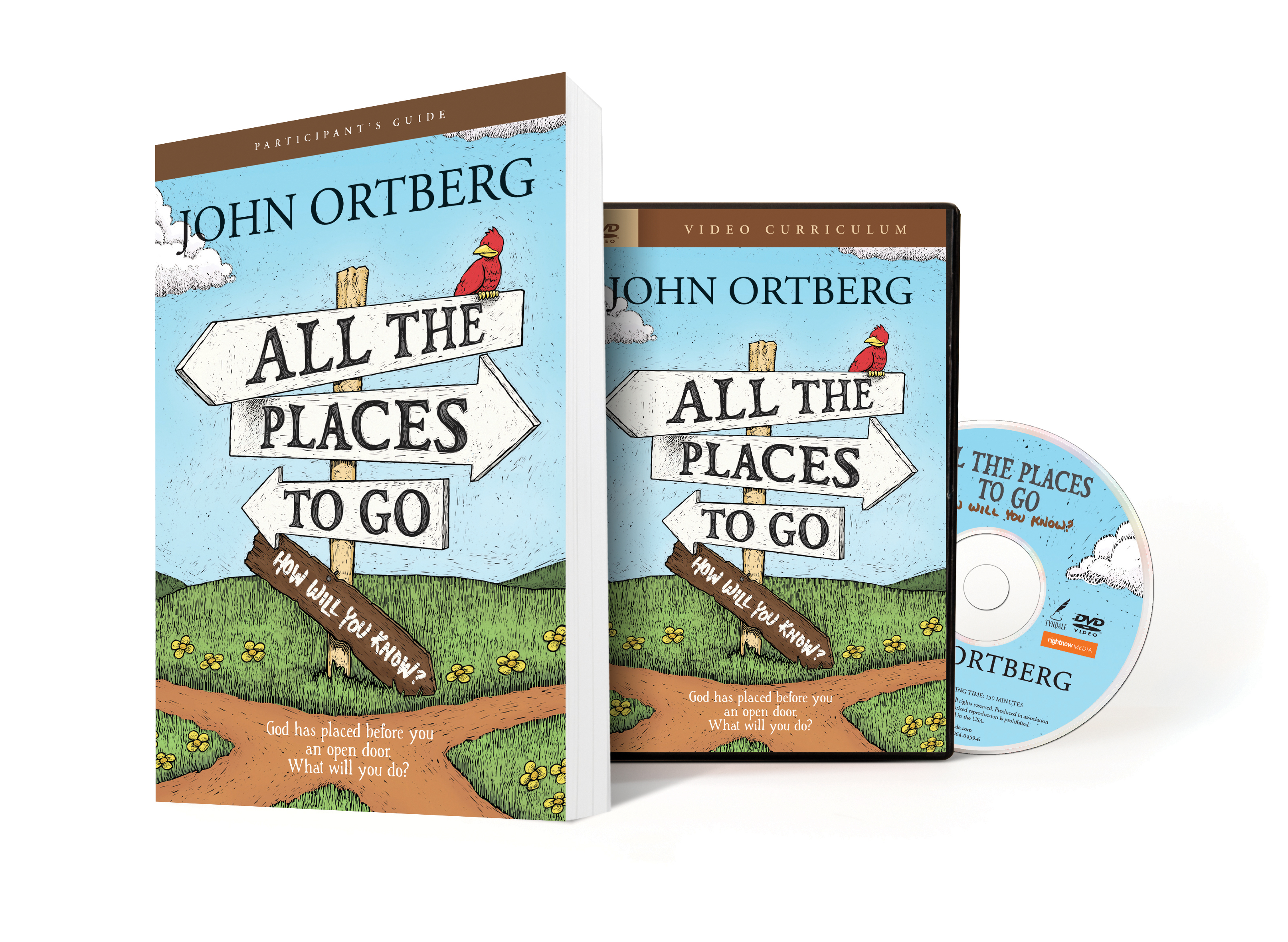 All the Places to Go...How Will You Know? Participant's Guide with DVD