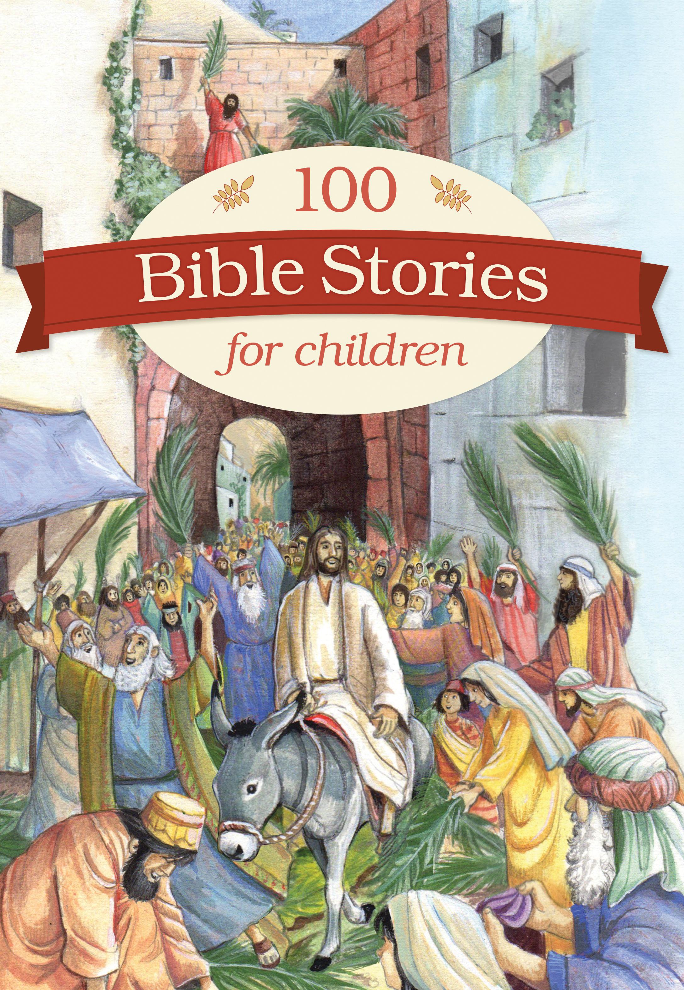 100 Bible Stories for Children