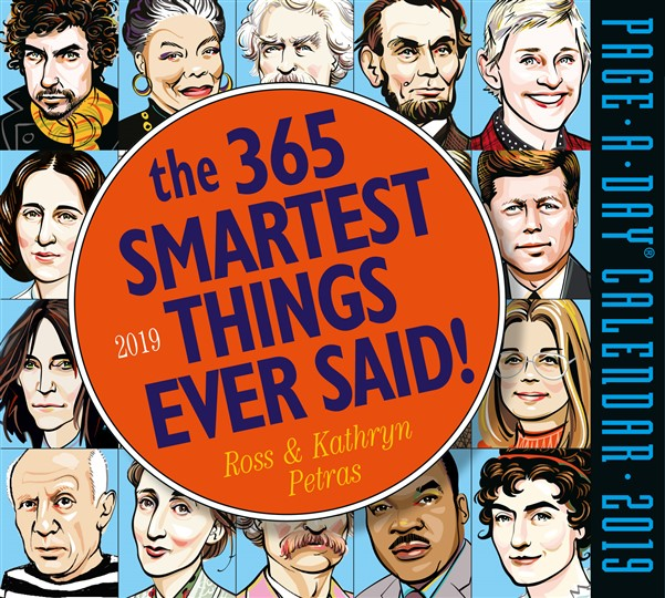 365 Smartest Things Ever Said! Page-A-Day Calendar 2019