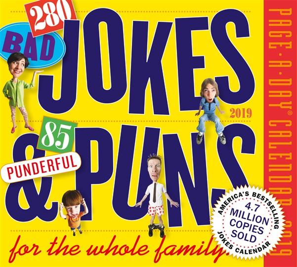 290 Bad Jokes & 75 Punderful Puns Page-A-Day Calendar 2019