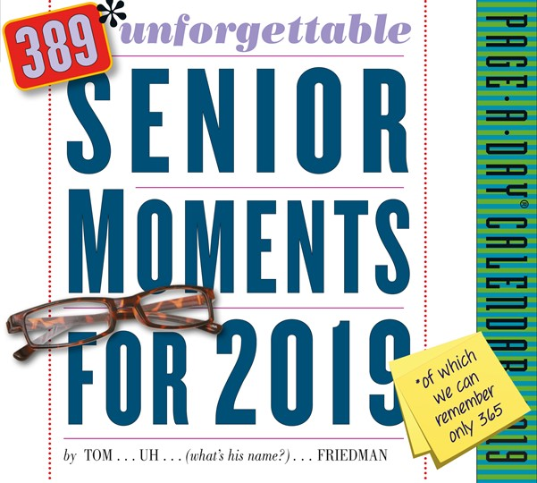 389* Unforgettable Senior Moments Page-A-Day Calendar 2019
