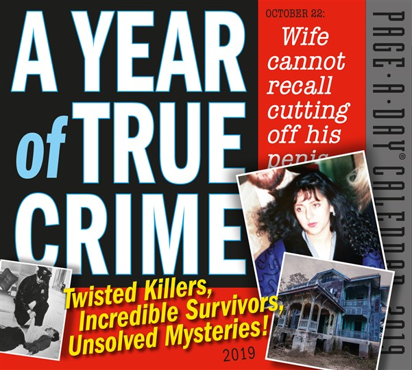A Year of True Crime Page-A-Day Calendar 2019