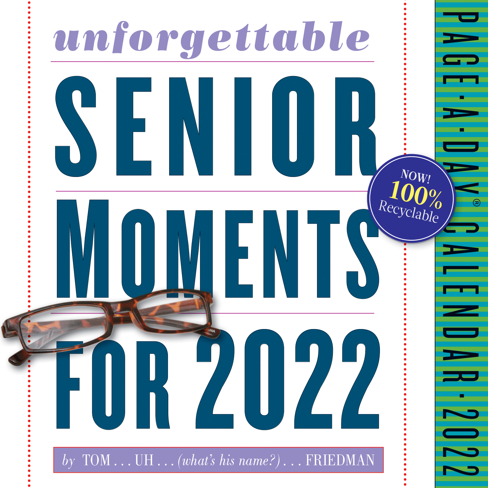 389* Unforgettable Senior Moments Page-A-Day Calendar 2022