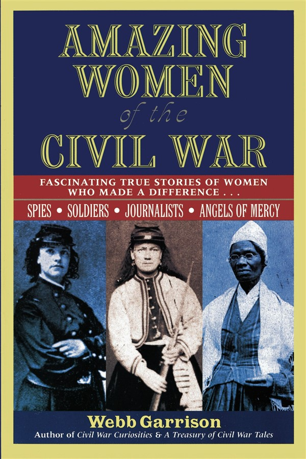 influence of women on american history through the civil war The revolutionary war probably affected native american women more through the disruptions of daily life it caused than through any liberal concept which the patriotic struggle may have espoused.