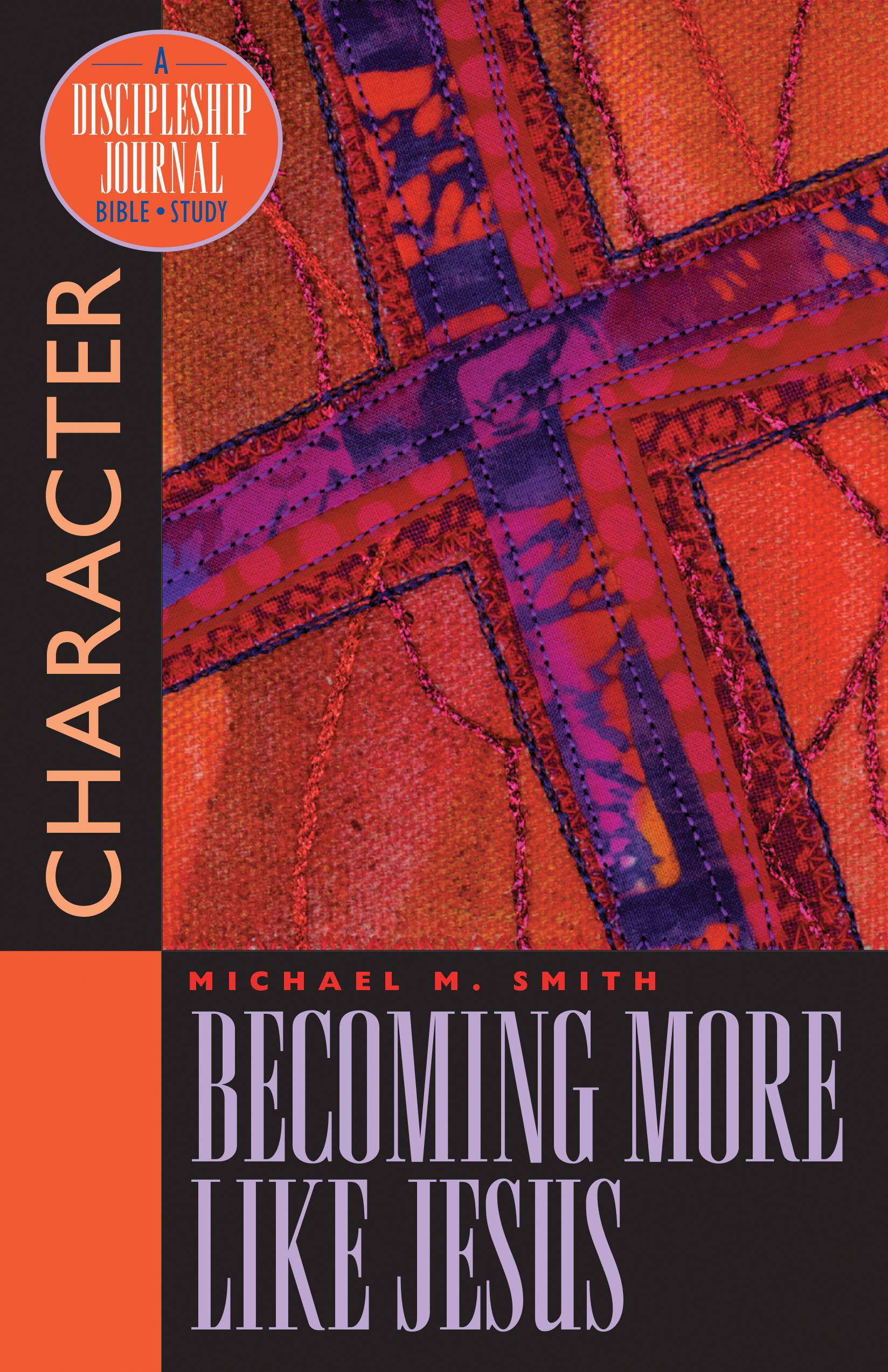 Becoming More Like Jesus