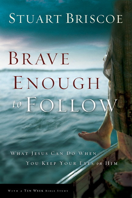 Brave Enough to Follow