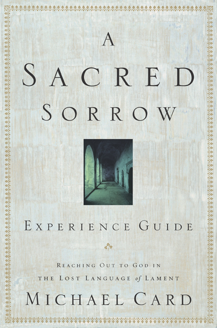 A Sacred Sorrow Experience Guide