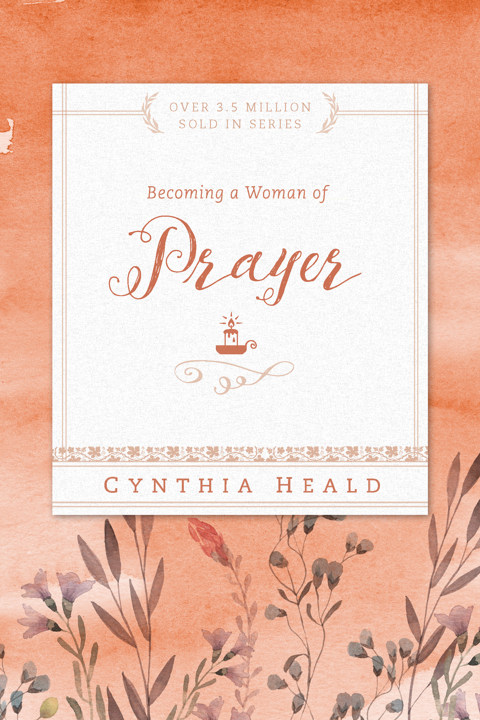 Becoming a Woman of Prayer