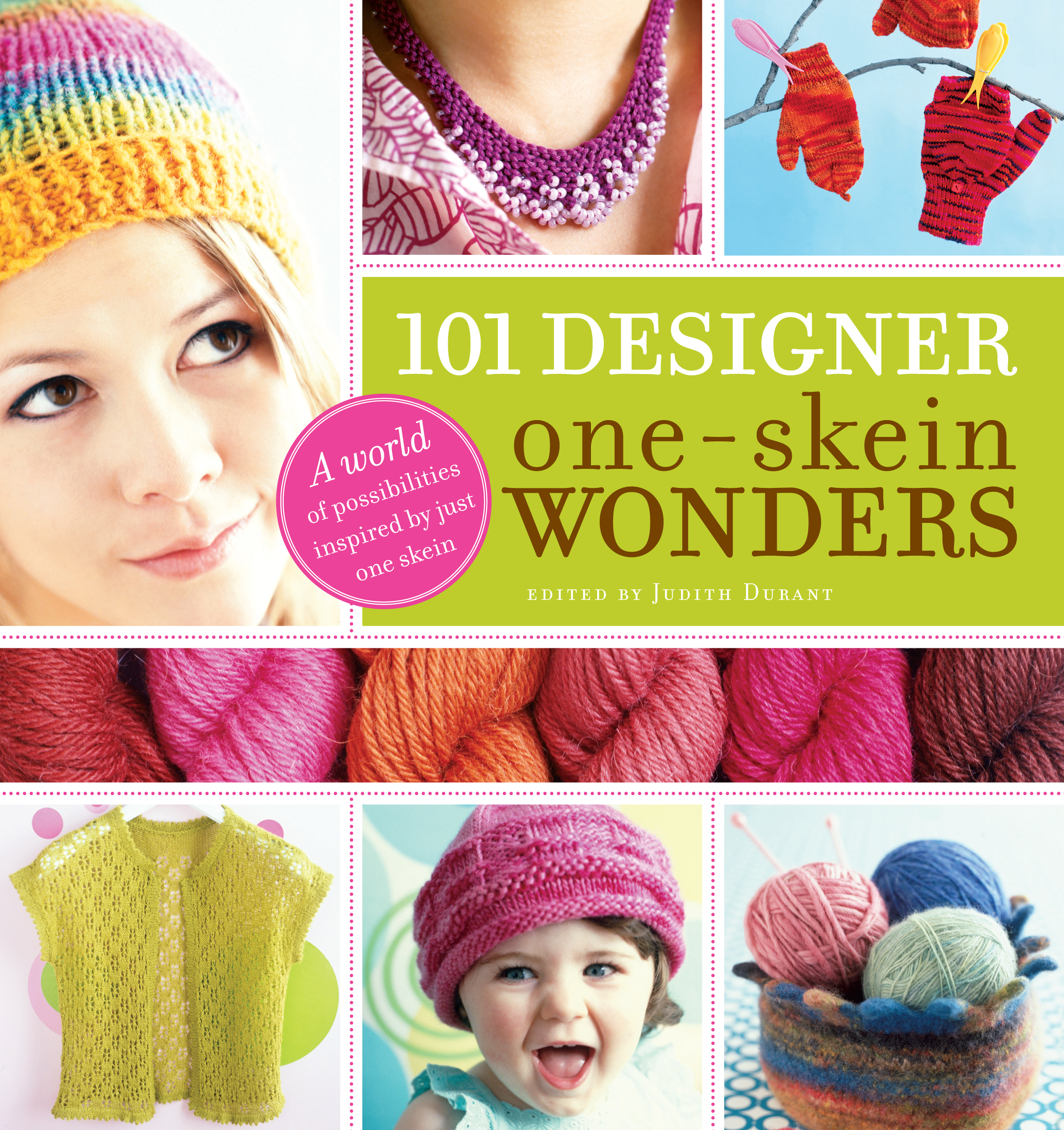 101 Designer One-Skein Wonders®