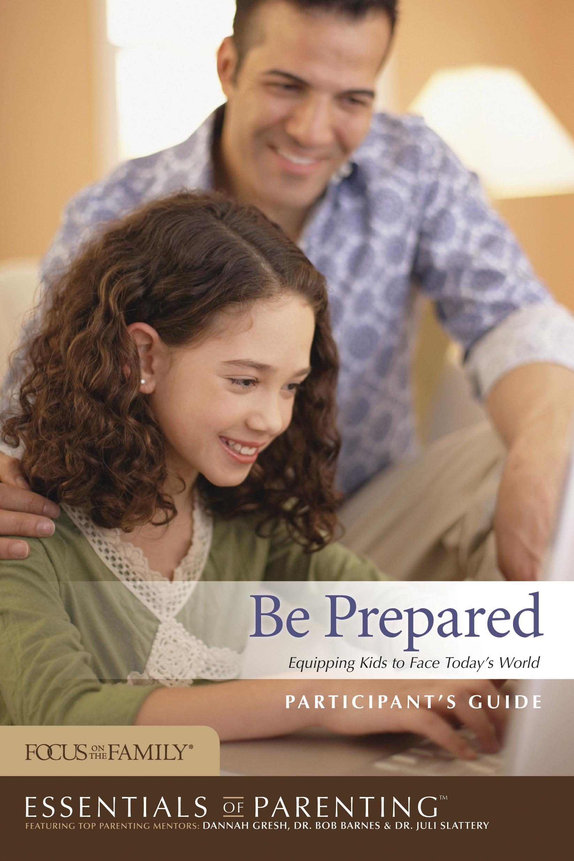 Be Prepared Participant's Guide