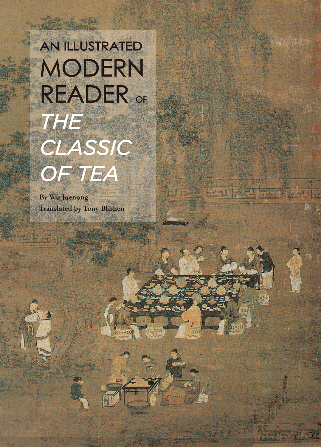 An Illustrated Modern Reader of 'The Classic of Tea'
