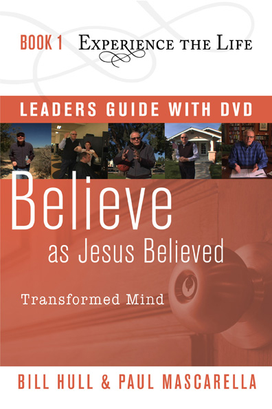 Believe as Jesus Believed Leader's Guide with DVD
