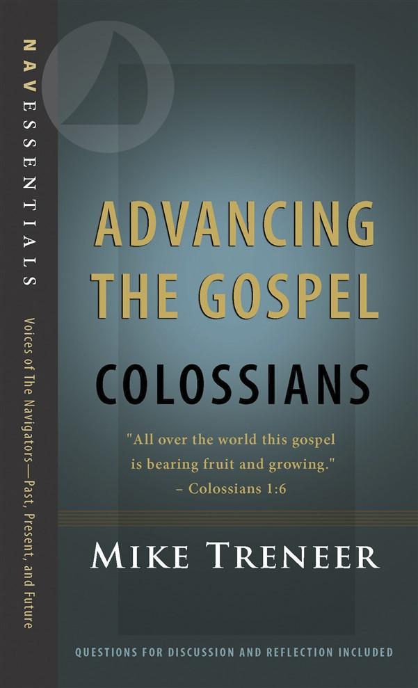 Advancing the Gospel