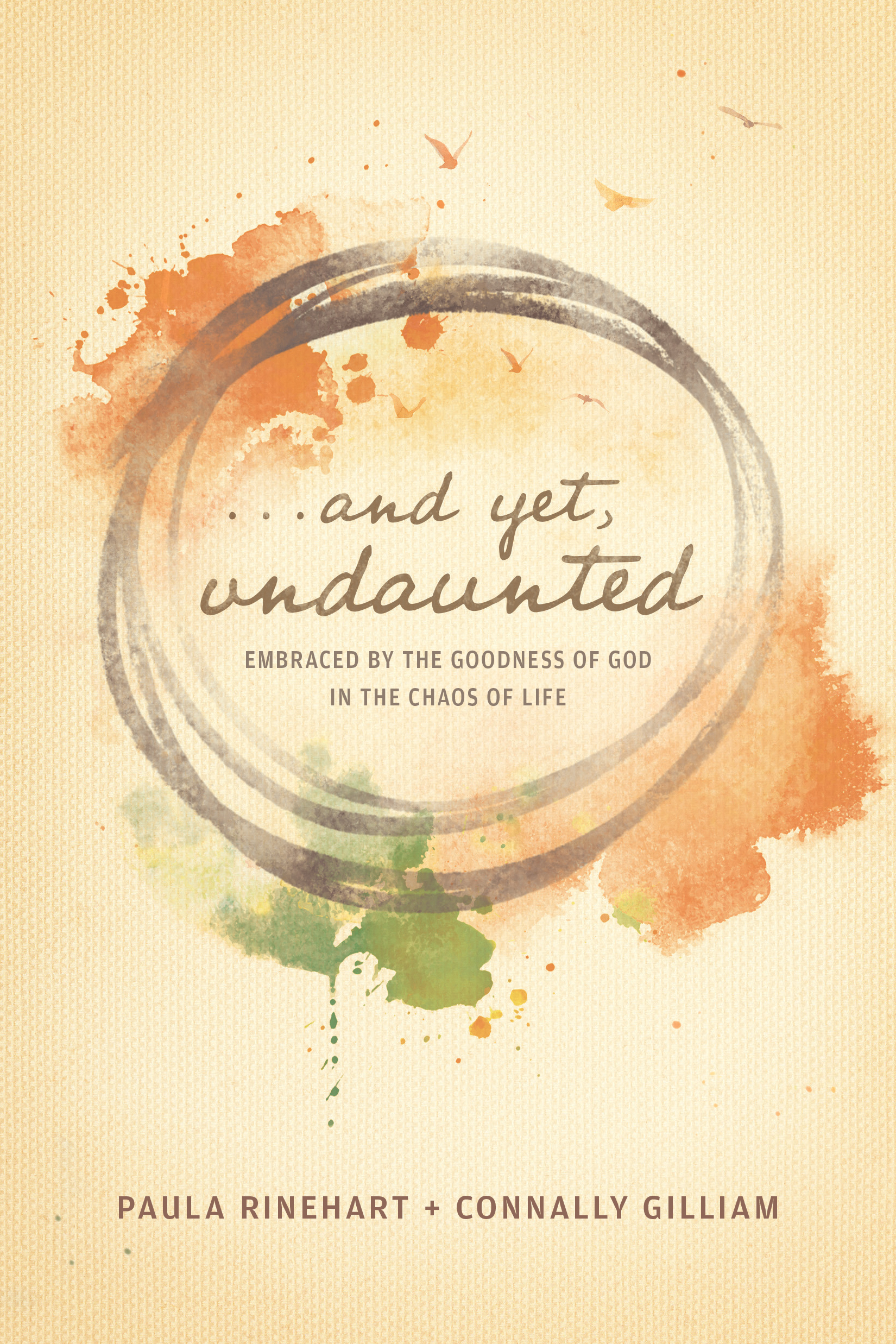 And Yet, Undaunted