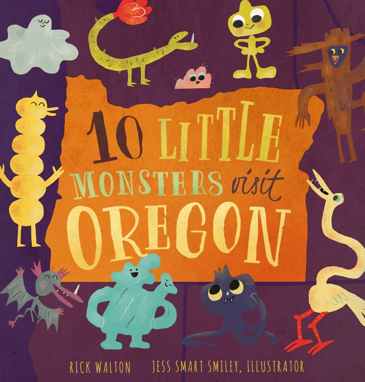 10 Little Monsters Visit Oregon, Second Edition