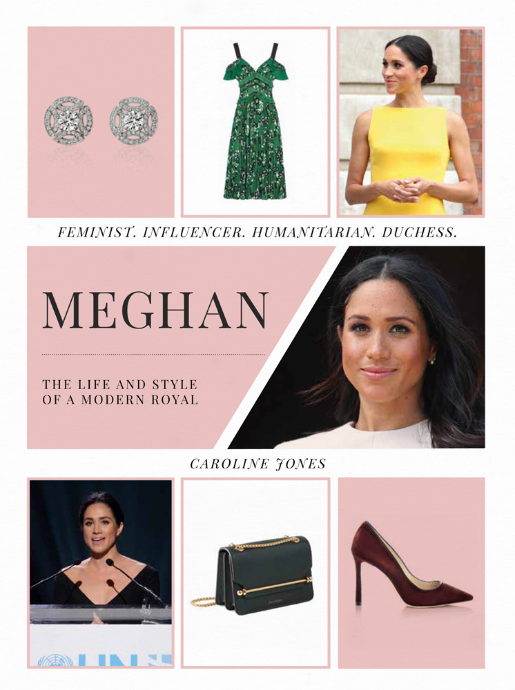 Meghan  The Life and Style of a Modern Royal 57dc1fb15