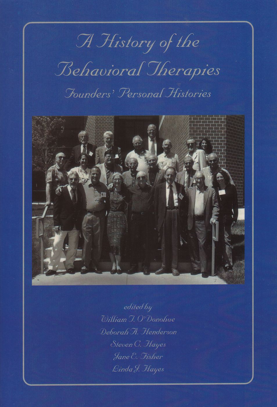 A History of the Behavioral Therapies