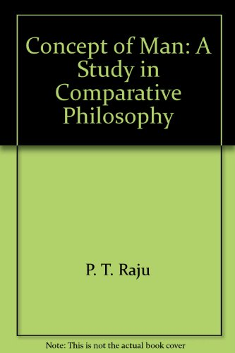 Concept of Man: A Study in Comparative Philosophy