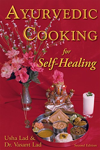 AYURVEDIC COOKING FOR SELF-HEALING.