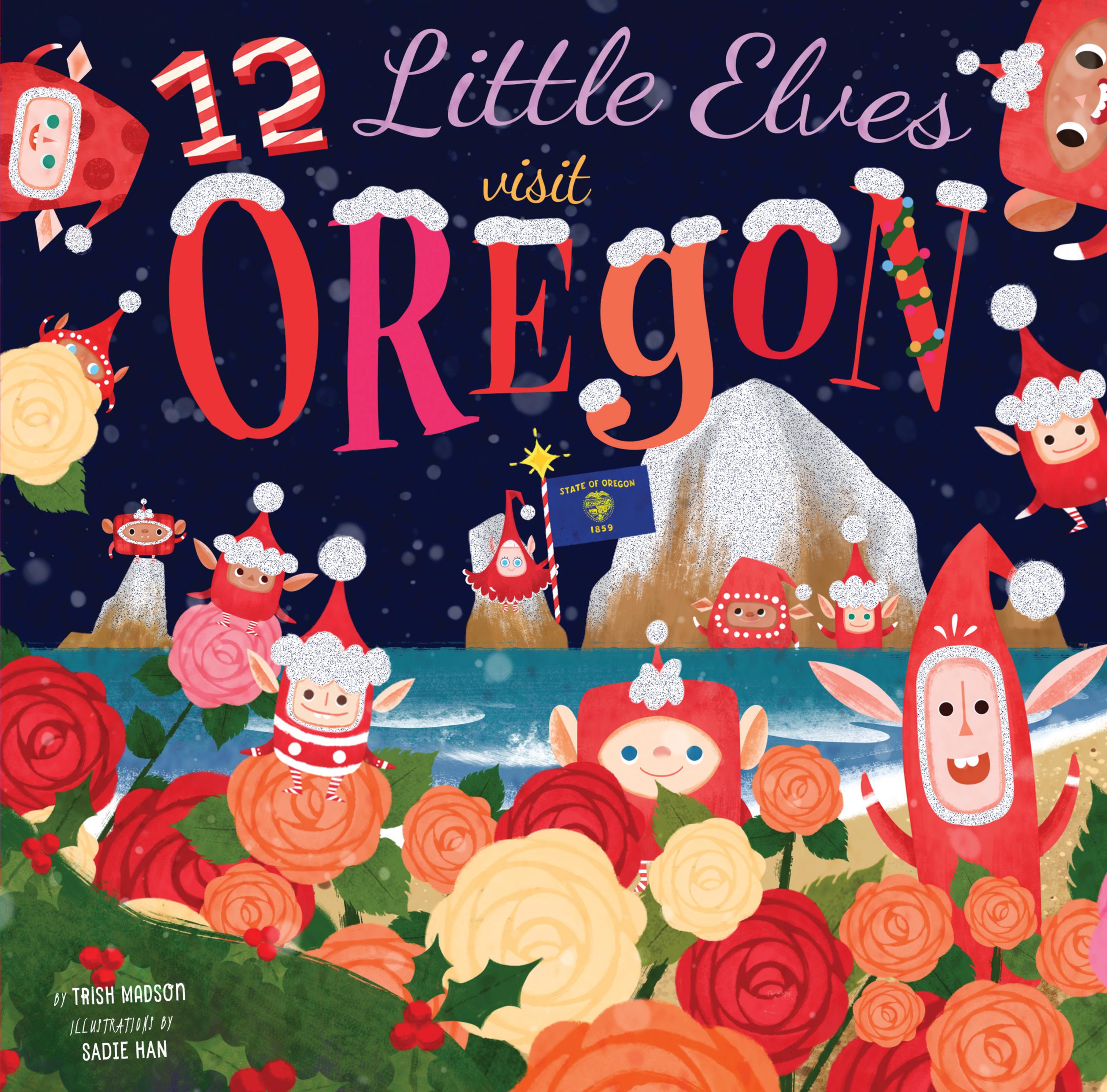 12 Little Elves Visit Oregon