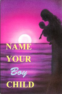NAME YOUR BOY CHILD.